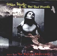 Обложка альбома «Music For The Native Americans» (Robbie Robertson & The Red Road Ensemble, 2004)