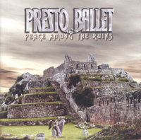 Обложка альбома «Presto Ballet. Peace Among The Ruins» (2005)