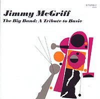 Обложка альбома «The Big Band. A Tribute To Basie» (Jimmy McGriff, 2006)