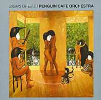 Обложка альбома «Signs Of Life» (Penguin Cafe Orchestra, 1987)