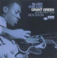 Обложка альбома «Blues For Lou» (Grant Green, ????)