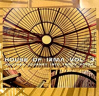 Обложка альбома «House Of Irma. Vol. 3. Another Journey Into Trippy House» (2002)