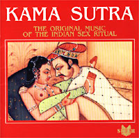 Обложка альбома «Kama Sutra. The Original Music Of The Indian Sex Ritual» (2002)