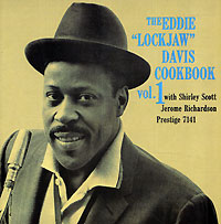Обложка альбома «The Eddie «Lockjaw» Davis. Cookbook. Vol. 1» (Eddie «Lockjaw» Davis, 2006)