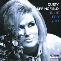 Обложка альбома «Blue For You» (Dusty Springfield, 2006)