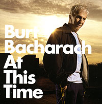 Обложка альбома «At This Time» (Burt Bacharach, 2005)