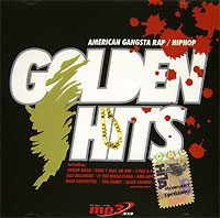 Обложка альбома «Golden Hits. American Gangsta Rap / HipHop» (2004)