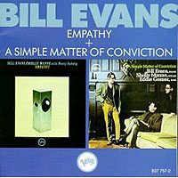 Обложка альбома «Empathy + A Simple Matter Of Conviction» (Bill Evans, 2006)