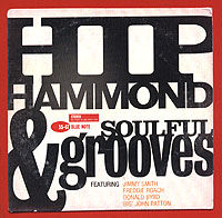 Обложка альбома «Hip Hammond & Soulful Grooves» (2006)