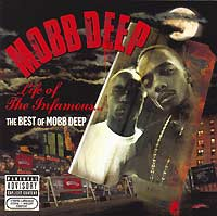 Обложка альбома «Life Of The Infamous… The Best Of Mobb Depp» (Mobb Deep, 2006)
