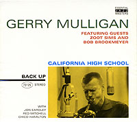 Обложка альбома «California High School» (Gerry Mulligan, 2005)