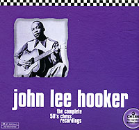 Обложка альбома «The Complete 50's Chess Recordings» (John Lee Hooker, 1998)