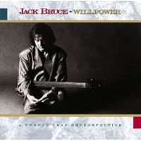 Обложка альбома «Willpower. A Twenty — Year Retrospective» (Jack Bruce, 2006)