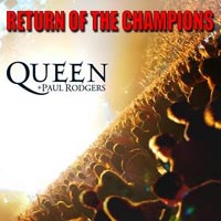 Обложка альбома «Queen, Paul Rodgers. Return Of The Champions» («Queen», Paul Rodgers, 2005)