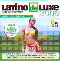 Обложка альбома «Latino De Luxe 2006. Mixed By Funky People» (Funky People, 2006)