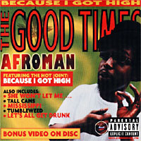 Обложка альбома «The Good Times» (Afroman, 2001)