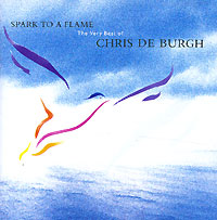 Обложка альбома «The Very Best Of. Spark To A Flame» (Chris De Burgh, 1989)
