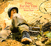Обложка альбома «Peace For Our Time» (Warm Dust, 2005)