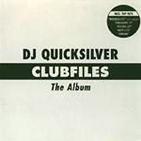 Обложка альбома «Clubfiles — The Album» (DJ Quicksilver, 2006)
