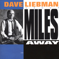 Обложка альбома «Miles Away» (Dave Liebman Group, 2006)