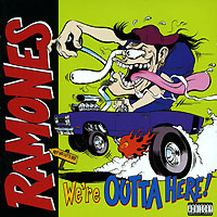 Обложка альбома «We're Outta Here!» (Ramones, 1997)