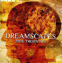 Обложка альбома «Dreamscapes» (Phil Thornton, 2006)