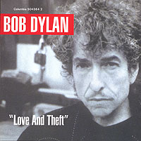 Обложка альбома «Love And Theft» (Bob Dylan, 2001)