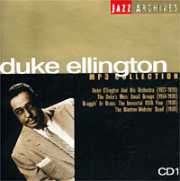 Обложка альбома «Jazz Archives. Duke Ellington. CD 1. MP3 Collection» (Duke Ellington, 2003)