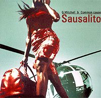 Обложка альбома «Sausalito» (G. Mitchell & Common Cause, 2003)