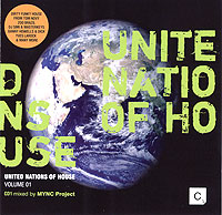 Обложка альбома «United Nations Of House. Volume 01. CD1 Mixed By Mync Project» (2006)