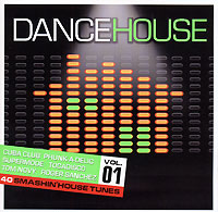 Обложка альбома «Various Artists. Dance House. Vol. 1» (2006)