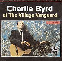 Обложка альбома «At The Village Vangaurd» (Charlie Byrd, 1999)