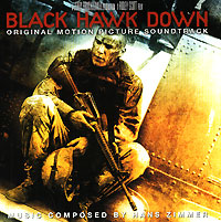 Обложка альбома «Black Hawk Down. Original Motion Picture Soundtrack» (Hans Zimmer, 2006)