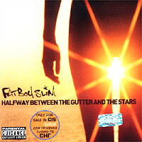 Обложка альбома «Halfway Between The Gutter And The Stars» (Fatboy Slim, 2002)