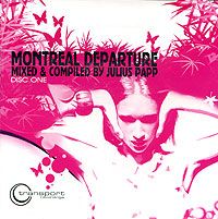 Обложка альбома «Montreal Departure. CD 1» (Julius Papp, 2006)