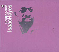 Обложка альбома «Soul Legends. Isaac Hayes» (Isaac Hayes, 2006)
