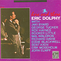 Обложка альбома «Here And There» (Eric Dolphy, 1991)