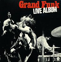 Обложка альбома «Live Album» (Grand Funk Railroad, 2002)