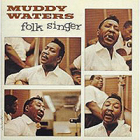 Обложка альбома «The Folk Singer» (Muddy Waters, 2006)