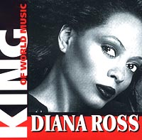 Обложка альбома «King Of World Music. Diana Ross» (Diana Ross, 2001)