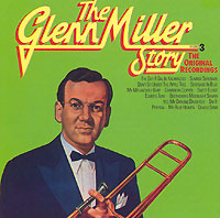 Обложка альбома «The Glenn Miller Story. Vol. 3» (Glenn Miller, 1989)
