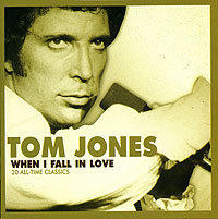 Обложка альбома «When I Fall In Love» (Tom Jones, 2005)