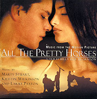 Обложка альбома «All The Pretty Horses. Music From The Motion Picture» (2001)
