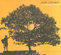 Обложка альбома «In Between Dreams» (Jack Johnson, 2005)