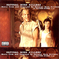 Обложка альбома «Original Soundtrack. Natural Born Killers. Music From And Inspired By Natural Born Killers An Oliver Stone Film» (1996)