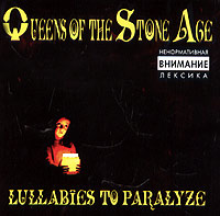 Обложка альбома «Lullabies To Paralyze» (Queens Of The Stone Age, 2005)