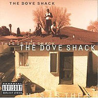 Обложка альбома «This Is The Shack» (Dove Shack, 2006)