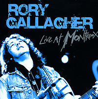 Обложка альбома «Live At Montreux» (Rory Gallagher, 2006)
