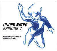 Обложка альбома «Underwater Episode V. Mixed By Darren Emerson And Magic Johnson» (Darren Emerson, Magic Johnson, 2006)