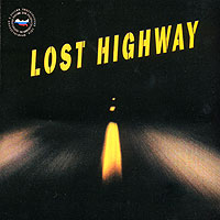 Обложка альбома «Lost Highway» (2006)